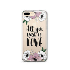 All You Need is Love iPhone 8 Plus Case Clear