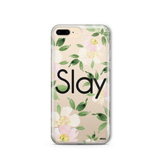 Slay with Flowers iPhone 8 Plus Case Clear