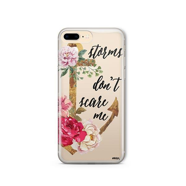 Storms Don't Scare Me iPhone 8 Plus Case Clear