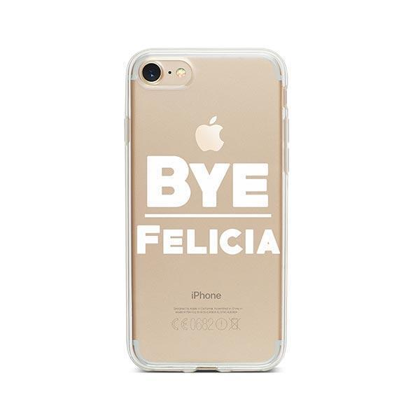 Bye Felicia iPhone 8 Case Clear