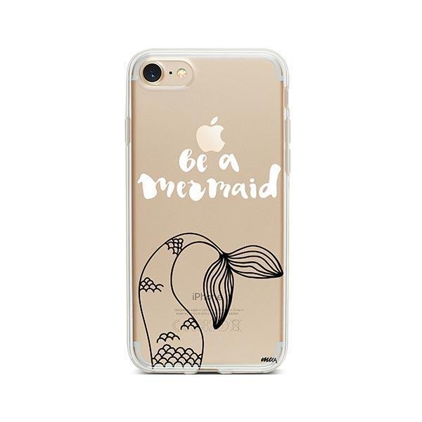 Be a Mermaid iPhone 8 Case Clear