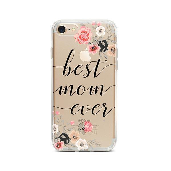 Best Mom Ever iPhone 8 Case Clear