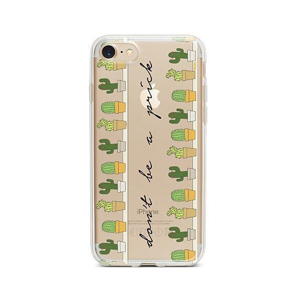 Don't Be A Prick iPhone 8 Case Clear