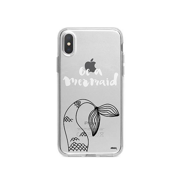 Be a Mermaid iPhone X Case Clear