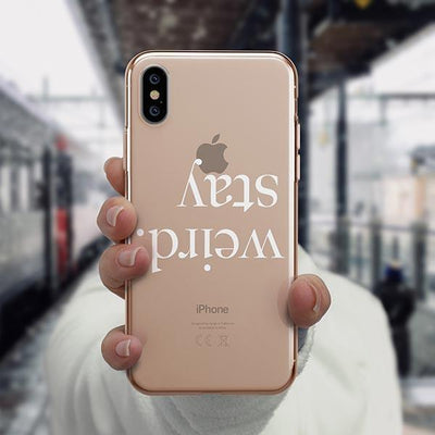 Stay Weird iPhone XS Case Clear