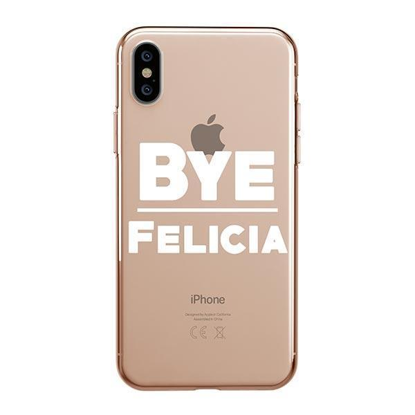 Bye Felicia iPhone XS Max Case Clear