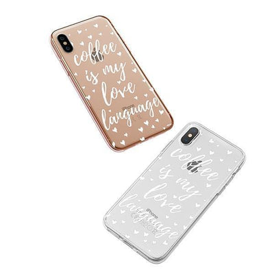 Coffee Is My Love Language iPhone XS Case Clear