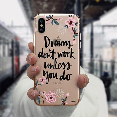 Dreams Don't Work Unlesss You Do iPhone XS Case Clear
