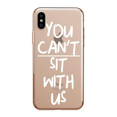 You Can't Sit With Us iPhone XS Case Clear