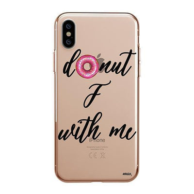 Donut F With Me iPhone XS Case Clear