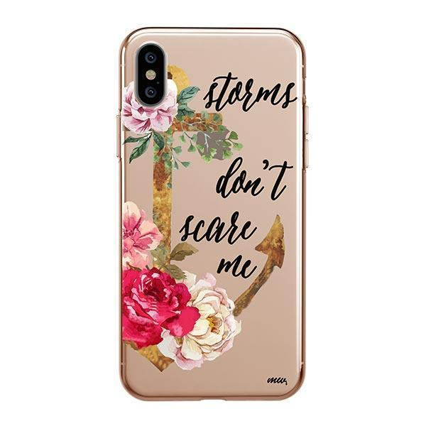 Storms Don't Scare Me iPhone XS Case Clear