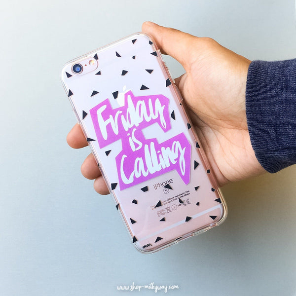 Friday is Calling - Clear TPU Case Cover - Milkyway Cases -  iPhone - Samsung - Clear Cut Silicone Phone Case Cover