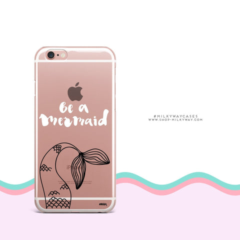 'Be A Mermaid' - Clear TPU Case Cover