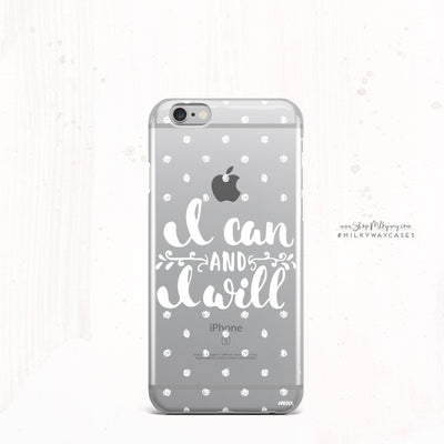 I Can and I Will - Clear Case Cover Milkyway iPhone Samsung Clear Cute Silicone 8 Plus 7 X Cover