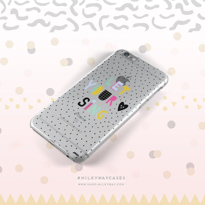 Let Your Heart Sing - Clear Case Cover - Milkyway Cases -  iPhone - Samsung - Clear Cut Silicone Phone Case Cover