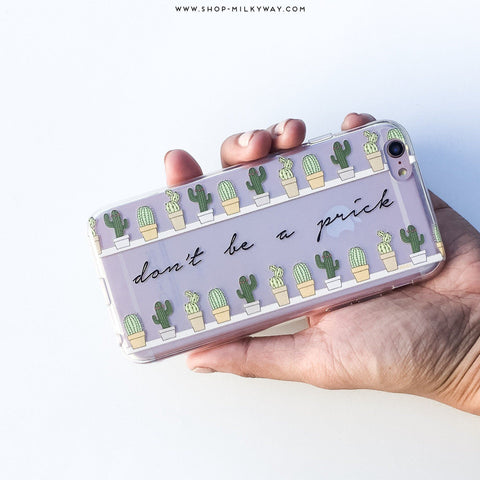 Don't Be A Prick - Clear TPU Case Cover