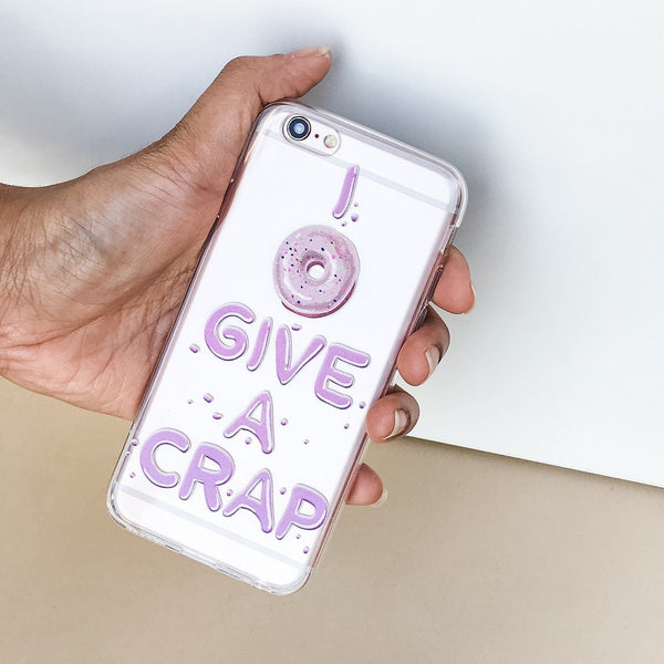 I Donut Give A Crap - Clear Case Cover - Milkyway Cases -  iPhone - Samsung - Clear Cut Silicone Phone Case Cover