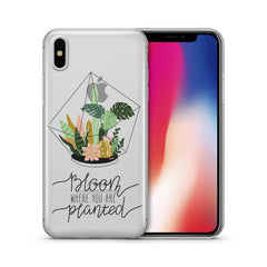 Bloom Where You Are  Planted' - Clear Case Cover