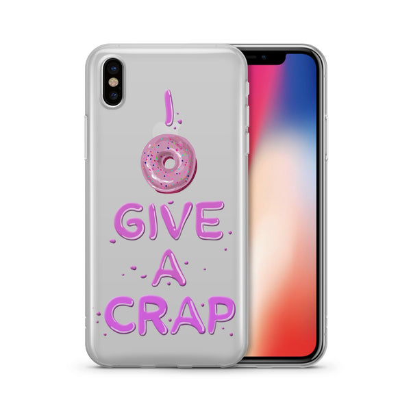 I Donut Give A Crap iphone x