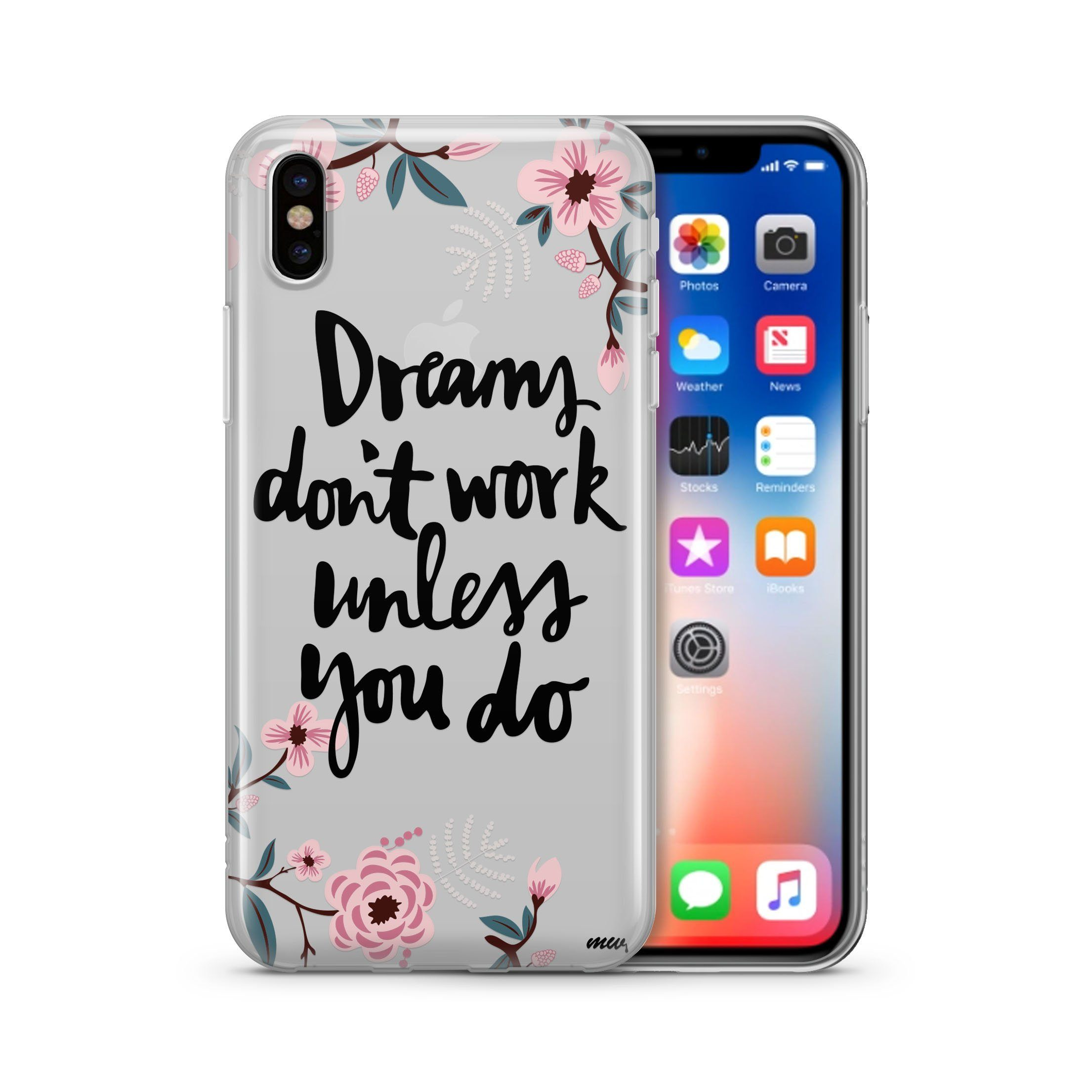 Dreams Don't Work Unless You Do - Clear Case Cover
