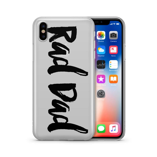 Rad Dad - Clear TPU Case Cover - Milkyway Cases -  iPhone - Samsung - Clear Cut Silicone Phone Case Cover