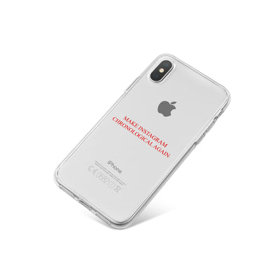Make Instagram Chronological Again - Clear TPU Case Cover - Milkyway Cases -  iPhone - Samsung - Clear Cut Silicone Phone Case Cover