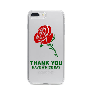 Thank You Have A Nice Day - Clear TPU Case Cover - Milkyway Cases -  iPhone - Samsung - Clear Cut Silicone Phone Case Cover