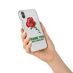 Thank You Have A Nice Day - Clear TPU Case Cover
