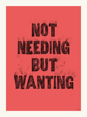 Not Needing But Wanting