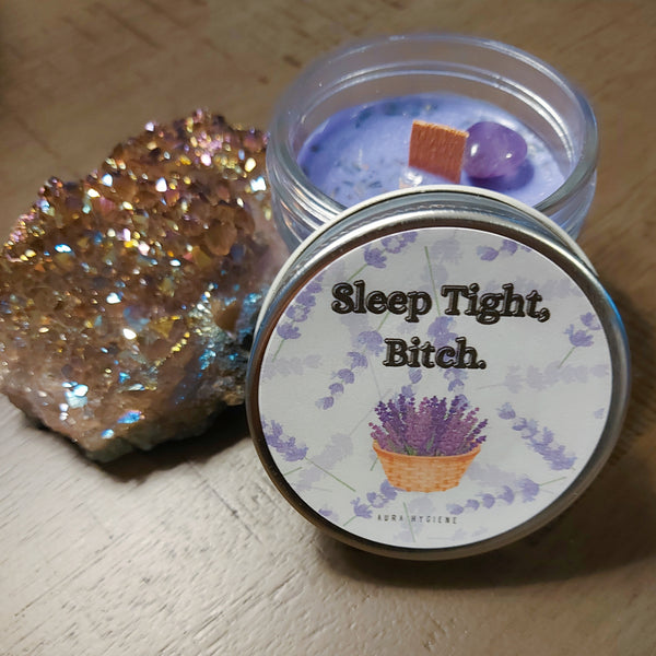 NEW!! Sleep Tight, Bitch Wood Wick Candle