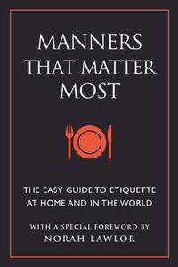 Manners That Matter Most - Edwina Alexis