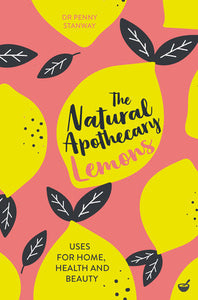 The Natural Apothecary: Lemons - Edwina Alexis