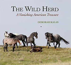 The Wild Herd: A Vanishing American Treasure - Edwina Alexis