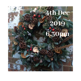 Christmas Wreath Workshop 4th December 2019