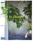 In Bloom Creating and living with flowers