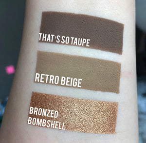 THAT'S SO TAUPE