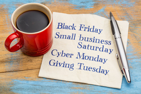 black friday, small business saturday, cyber monday, giving tuesday