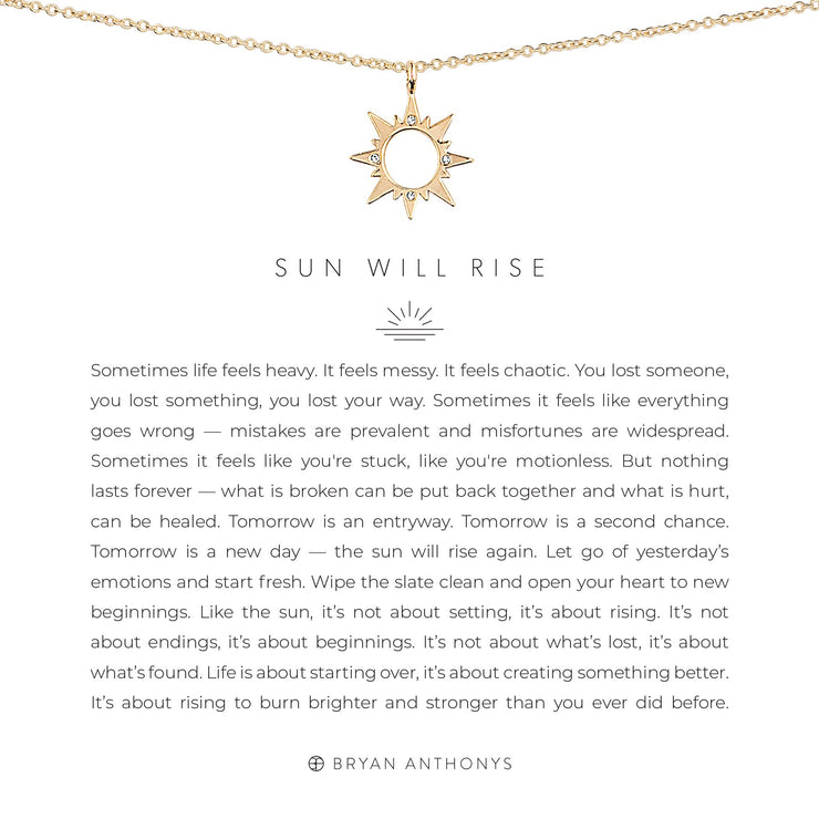 Sun Will Rise - Necklace