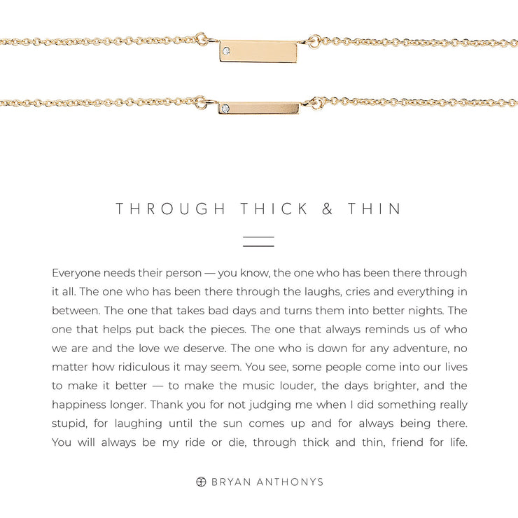 Through Thick and Thin Necklace