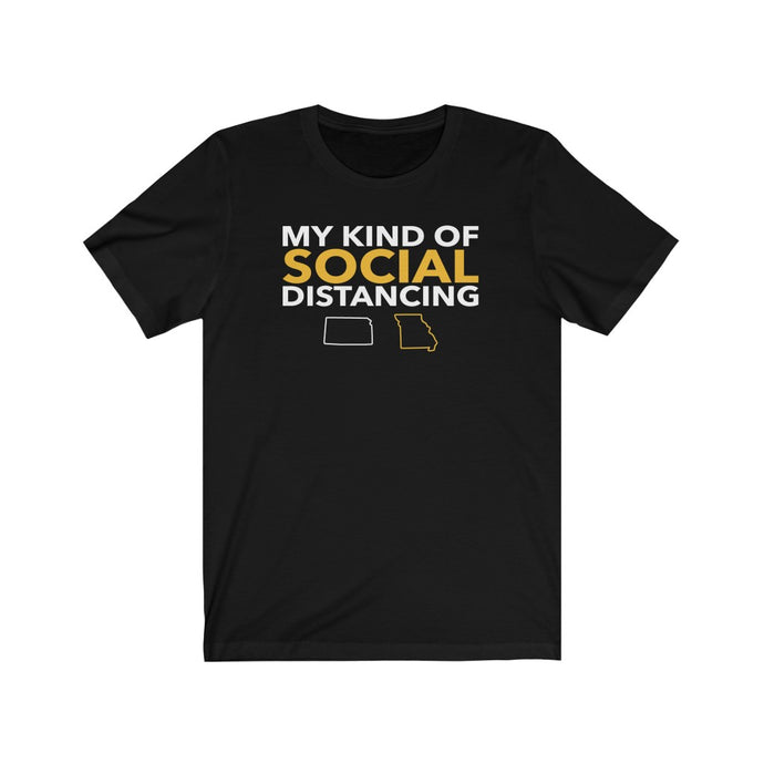 My Kind of Social Distancing - Unisex Jersey Short Sleeve Tee