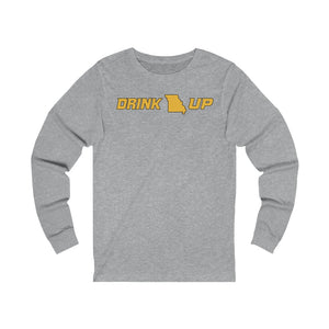 Drink Up - Unisex Jersey Long Sleeve Tee