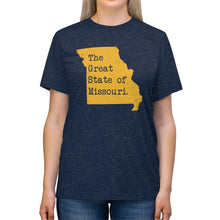 Load image into Gallery viewer, The Great State of Missouri. - Unisex Triblend Tee