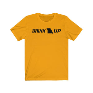 Drink Up - Unisex Jersey Short Sleeve Tee