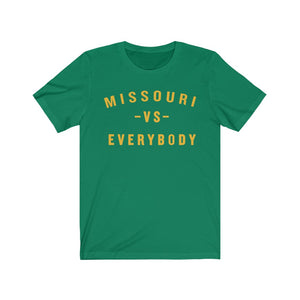 MISSOURI VS EVERYBODY - Unisex Jersey Short Sleeve Tee