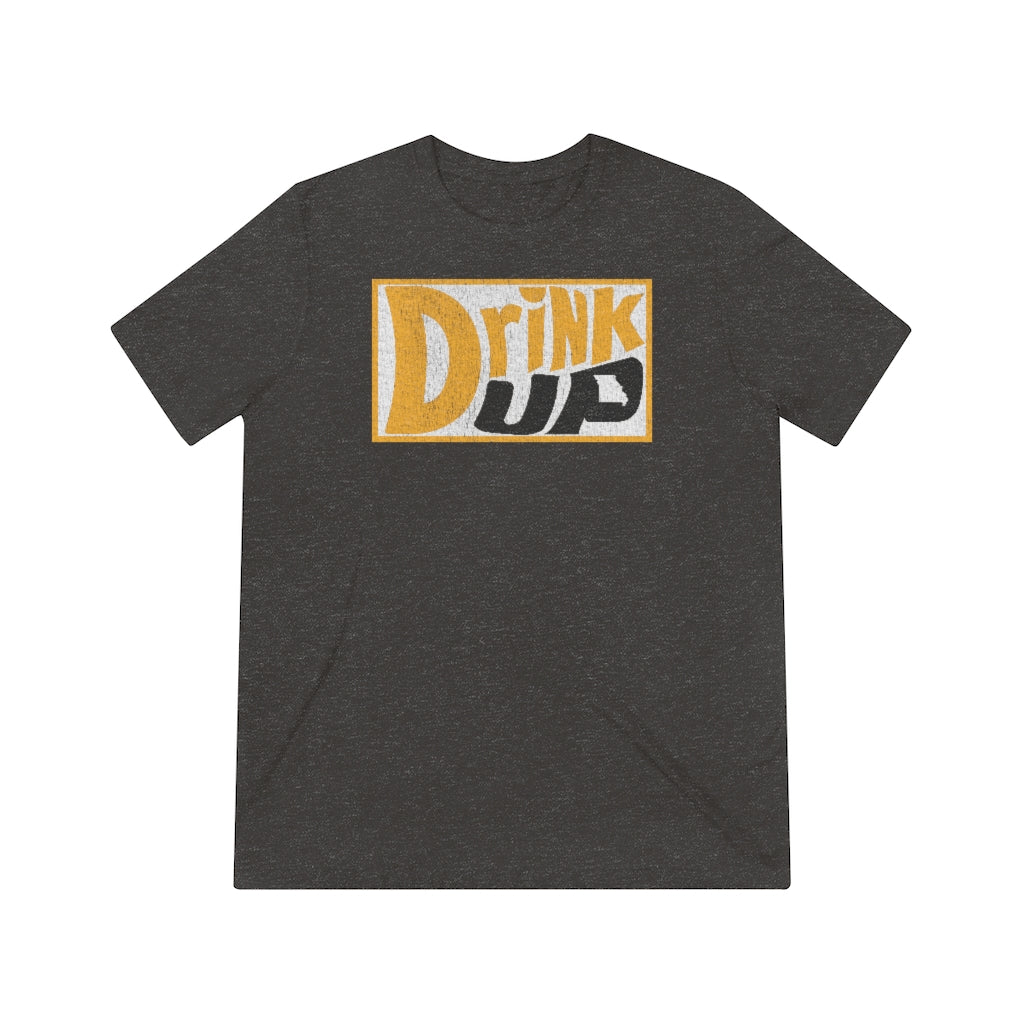 Drink Up - Dew Style - Unisex Triblend Tee