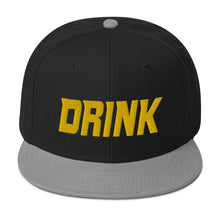 Load image into Gallery viewer, DRINK - Snapback Hat