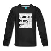 Load image into Gallery viewer, truman is my bff - Kids' Premium Long Sleeve T-Shirt - black