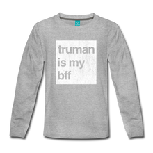 Load image into Gallery viewer, truman is my bff - Kids' Premium Long Sleeve T-Shirt - heather gray