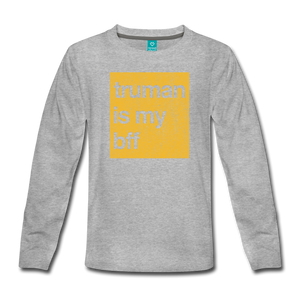truman is my bff - gold - Kids' Premium Long Sleeve T-Shirt - heather gray