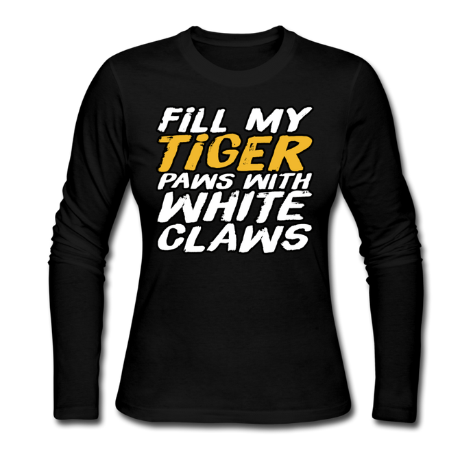 Fill My Tiger Paws with White Claws - Women's Long Sleeve Jersey T-Shirt - black